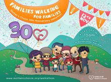 Mother's Choice 30th Anniversary Walkathon