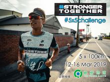 #StrongerTogether #5x5challenge - 5x100km (12-16 Mar 2019)