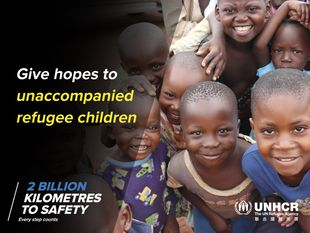 "UNHCR : ""2 BILLION KILOMETRES TO SAFETY"" for refugee children"