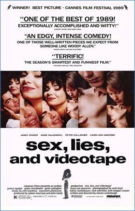 Description: http://www.impawards.com/1989/posters/sex_lies_and_videotape_ver1.jpg